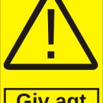 Advarselsskilt: A304 - Giv Agt